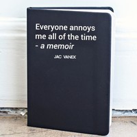 Everyone Annoys Me Journal - Jac Vanek