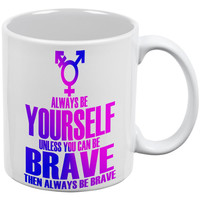 Always Be Yourself Brave Transgender White All Over Coffee Mug Set Of 2