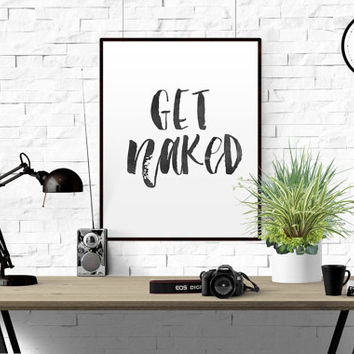"FUNNY WALL ART ""Get Naked"" Bathroom Funny Rules Poster Printable Bathroom Print Large Quote Art Square Print Black and White Bathroom Quote"