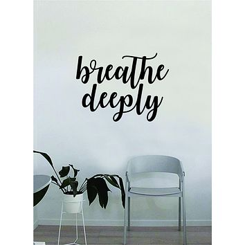 Breathe Deeply Wall Decal Sticker Bedroom Living Room Art Vinyl Inspirational Quote Yoga Namaste Meditate Om