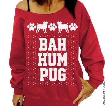 Dog Sweatshirt, Ugly Christmas Sweater, Bah Hum Pug, Slouchy Sweatshirt
