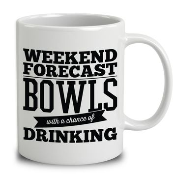 Weekend Forecast Bowls With A Chance Of Drinking