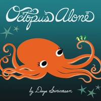 Octopus Alone Hardcover – May 16, 2013