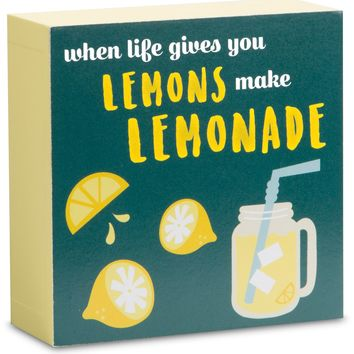 When life gives you lemons make lemonade Plaque
