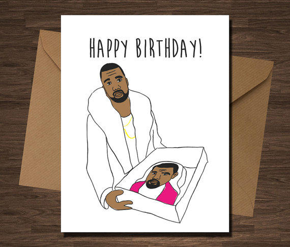 Kanye West Cake Funny Birthday Card For From