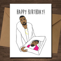 Kanye West Cake Funny Birthday Card For Him Her Boyfriend Girlfriend Friend Wife Husband