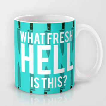 Scream Queens - Chanel#1 ' What Fresh Hell Is This?' Mug by Binge Designs | Society6