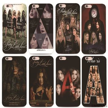 Who is Pretty Little Liars For iPhone 5 X 8plus Black silicone Phone Cases For iPhone 7 Plus 6 6s Plus luxury Ultra Thin