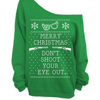 Ugly Christmas Sweater - Green Slouchy CREW - Don't Shoot Your Eye Out