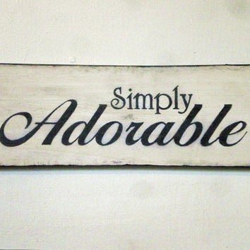 Simply Adorable Hand Painted Wood Sign Wall Decor