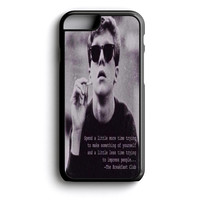 The breakfast club quote iPhone 4s iPhone 5 iPhone 5c iPhone 5s iPhone 6 iPhone 6s iPhone 6 Plus Case | iPod Touch 4 iPod Touch 5 Case