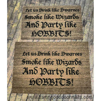 LOTR Party like a Hobbit - funny Tolkien doormat geek stuff