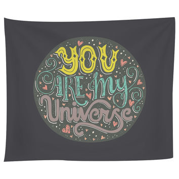 You Are My Universe Tapestry