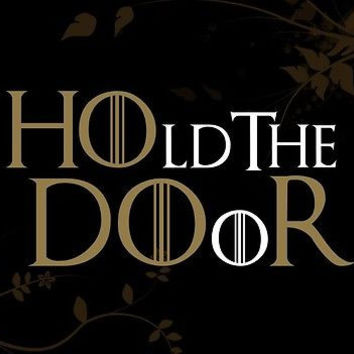 Hold the door HODOR Game of thrones Decal for your Car Wall Laptop Jon Snow GOT