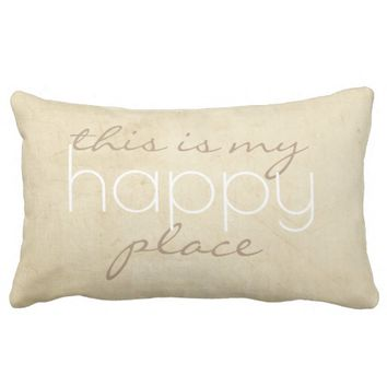 quote pillow this is my happy place on tan