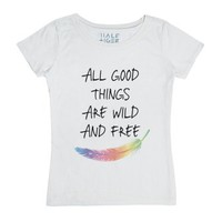 All Good Things Are Wild and Free-Unisex White T-Shirt