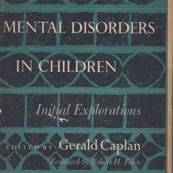 Prevention of Mental Disorders in Children: Initial Explorations