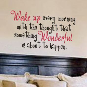 Wake Up Every Morning Quote Bedroom Wall Vinyl Decal Sticker
