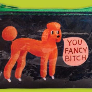 You Fancy Bitch Coin Purse in Blue and Green