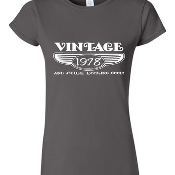 Vintage 1978 And Still Looking Good 37th Bday T Shirt Ladies Men Style Vintage Shirt happy Birthday T Shirt