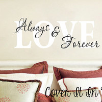 Love Always & Forever - Vinyl Wall Decal