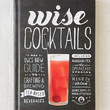 Wise Cocktails: The Owls Brew Guide To Crafting & Brewing Tea-Based Beverages By Jennie Ripps & Maria Littlefield - Urban Outfitters