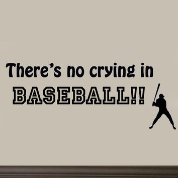 There's No Crying in Baseball Sports Wall Decal Saying Vinyl Letters Stickers...