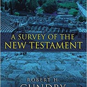 A Survey of the New Testament 5