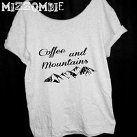 COFFEE and MOUNTAINS shirt  Off The Shoulder, Over sized, street style slouchy, loose fitting, graphic tee, mizzombie grunge