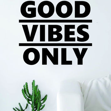 Good Vibes Only V4 Quote Decal Sticker Vinyl Wall Room Decor Decoration Art Positive Inspirational Yoga