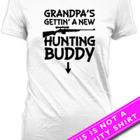 Pregnancy Announcement Shirt Baby Announcement Pregnancy Reveal Grandpa's Gettin' A New Hunting Buddy New Mom Gift Ladies Tee MAT-596