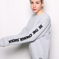 Be The Change Sucka Sweatshirt Heather Gray