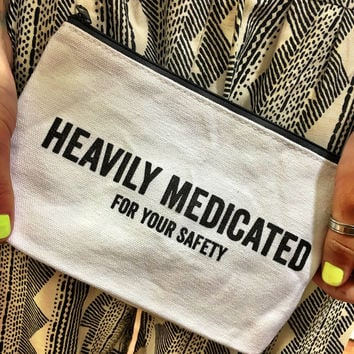 Heavily Medicated Canvas Pouch