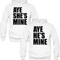 AYE SHE HE'S MINE HANDS LOVE COUPLE HOODIES