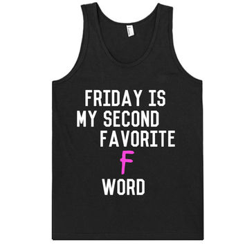 friday is my seconf favorite F - Word tank top shirt