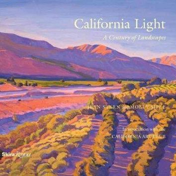 California Light: A Century of Landscapes, Paintings of the California Art Club