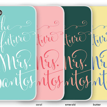 The Future Mrs Bride Cell Phone Case Cover for iPhone or Galaxy