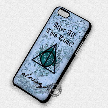 Harry Potter After All This Time Always Quote - iPhone 7 6 5 SE Cases & Covers