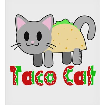 "Cute Taco Cat Design Text 9 x 10.5"" Rectangular Static Wall Cling by TooLoud"