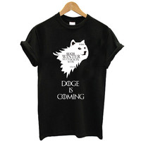 Top Fashion Design Game of Throne Winter is coming funny Printed Doge is Coming T-shirts for men Bis size Men's Tees XXL game of thrones