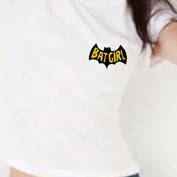 BAT GIRL White Shirt Tumblr Inspired Grunge Hipster Teen Graphic Style Shirt, American Apperal Style