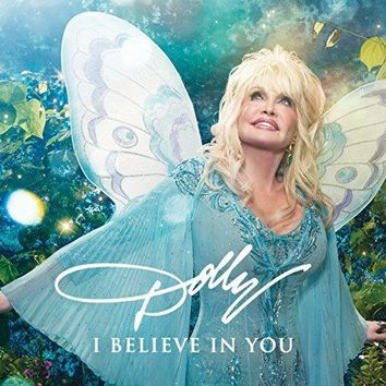 Dolly Parton - I Believe in You