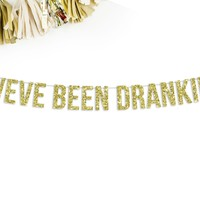 Weve Been Drankin Party Banner