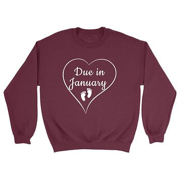 Due in January pregnancy announcement baby reveal baby shower Mother's day gift Crewneck Sweatshirt