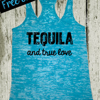 Southern Girl. Bride Tank Top. Tequila and True Love. Workout Tank. Bride To Be. Southern Tank Top. Fitness Tank. Funny Tank. Free Shipping
