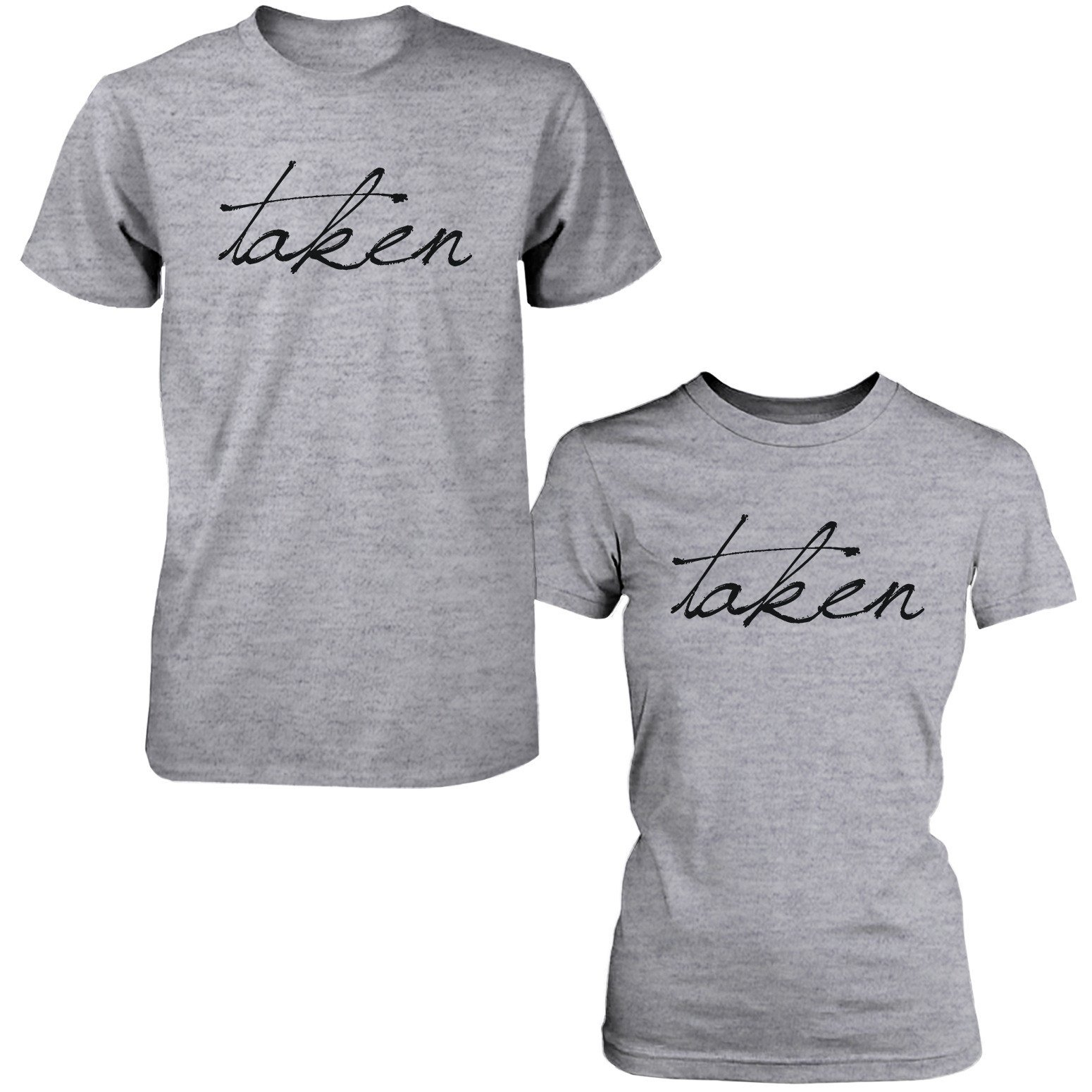 9f309c4803 365 Printing Inc $30.99. Cute Taken Matching Couple T-Shirts Funny Gift for  Couples and Newlyweds