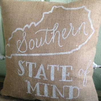 "Burlap Pillow, ""Southern State of Mind"" Kentucky Pillow - Made to Order"