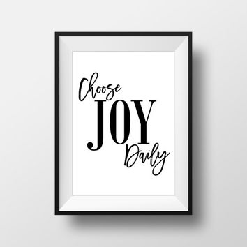 Choose Joy Daily - Typographic Print - Apartment Decor - Printable - Printable Wall Art - Digital Download - Instant Download - Wall Art