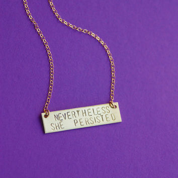 The Betty Collection: Nevertheless She Persisted Bar Necklace in Brass or Silver