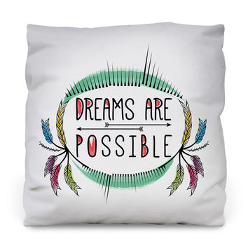 Dreams are Possible Outdoor Throw Pillow